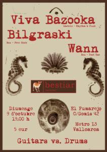 Bestiar Netlabel presenta: Wann , Viva Bazooka , Bilgraski