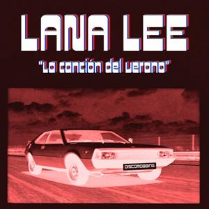 Lana Lee; La canción del verano; Bestiar Netlabel