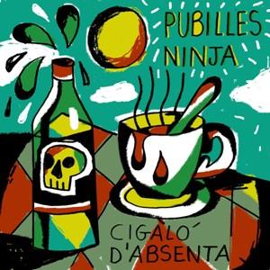 Pubilles Ninja; Cigaló d'absenta; Bestiar Netlabel