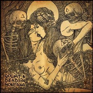 Golíat; Golíat & Dead in Montana;Bestiar Netlabel