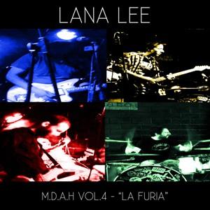 """Lana Lee; M.D.A.H VOL.4 """"La furia""""; Bestiar Netlabel"""