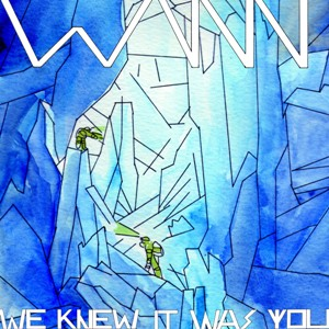 Wann; We knew it was you; Bestiar Netlabel