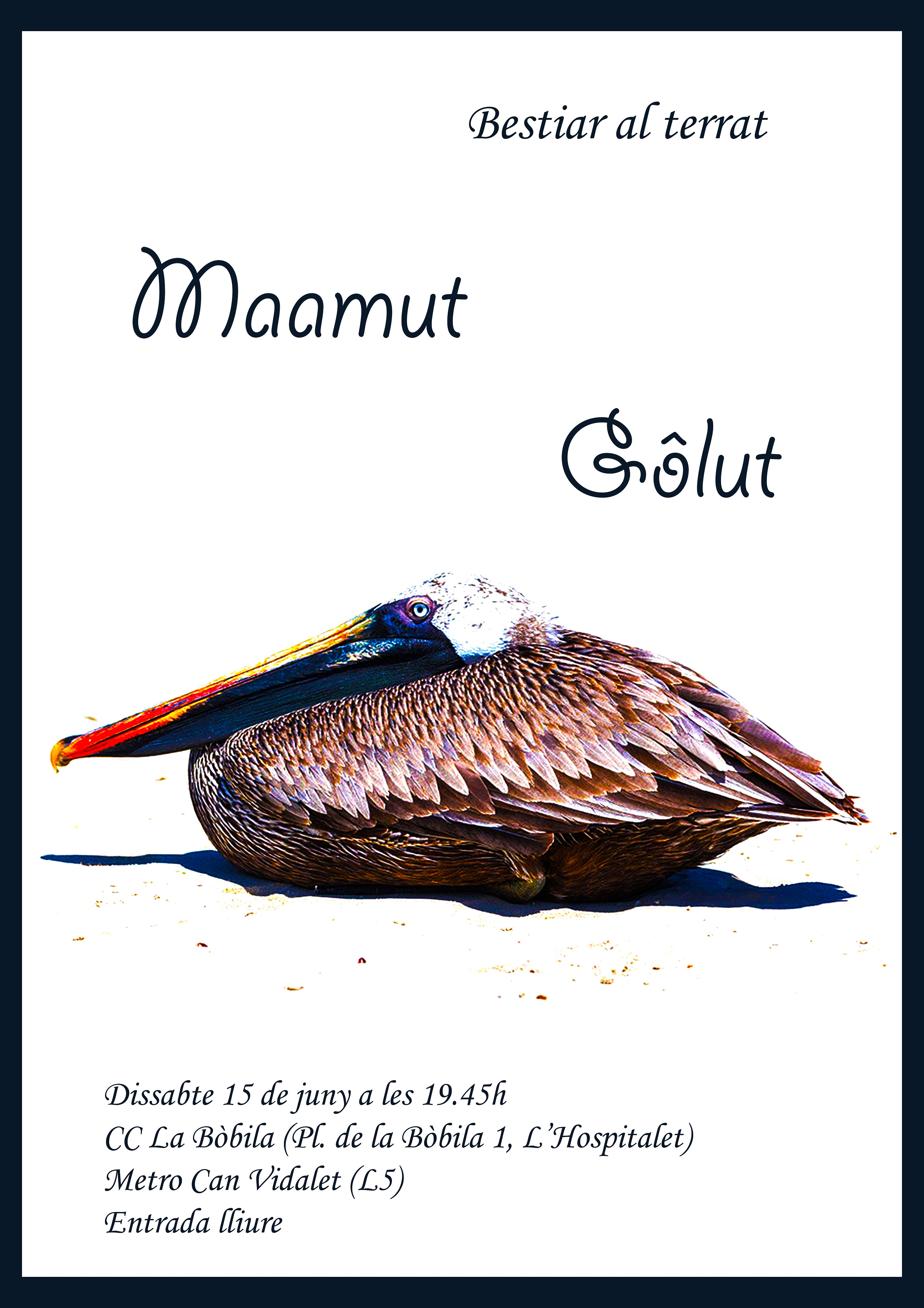 Maamut; Gôlut; Bestiar Universal; Bestiar Netlabel; CC La Bòbila